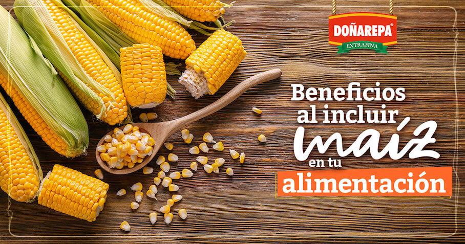 Beneficios del maíz para una alimentación saludable